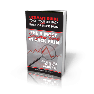 Chiropractor Arlington TX Paul Meyer E-Book Top 5 Most Dangerous Trends in Back Pain